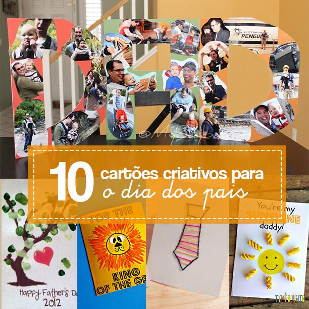 10 ideias criativas de cartão para o Dia dos Pais