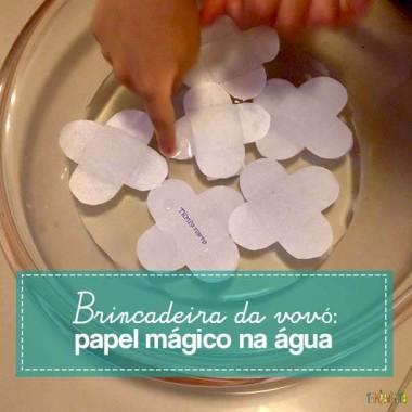 Brincadeiras da vovó: papel mágico