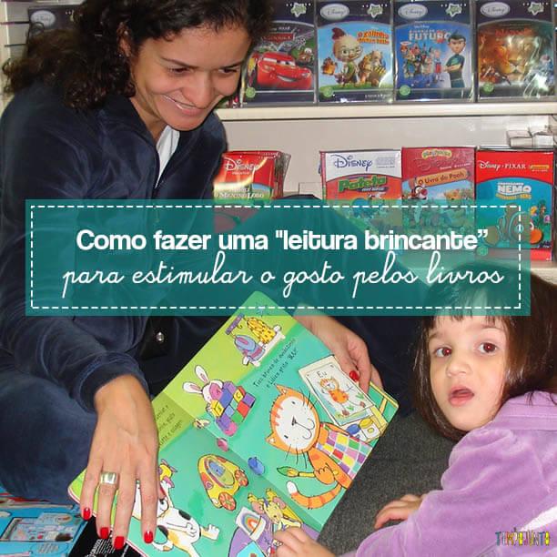 Brincar de leitura estimula o gosto pelos livros