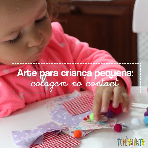 Arte para crianças pequenas: colagem no contact