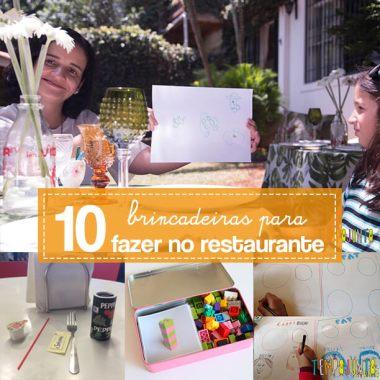 10 ideias de brincadeiras para fazer no restaurante