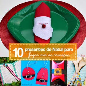 10 ideias de presentes para fazer com os filhos capa
