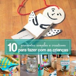 10 ideias de presentes simples e criativos para você fazer capa
