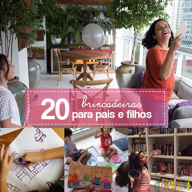 20 Brincadeiras para pais e filhos no Dia da Família