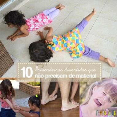 10 brincadeiras divertidas que não precisam de material