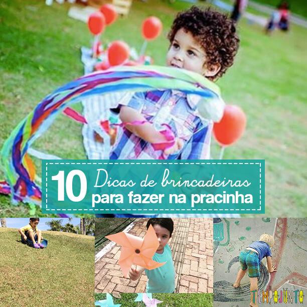 10 dicas de brincadeiras para fazer na pracinha - capa