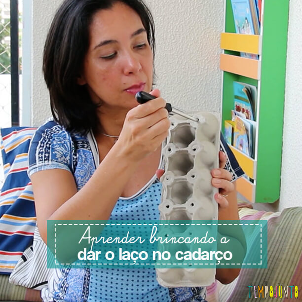 Brincar ajuda a aprender a dar o laço no cadarço