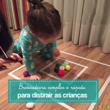 Brincadeira simples e rápida para distrair as crianças
