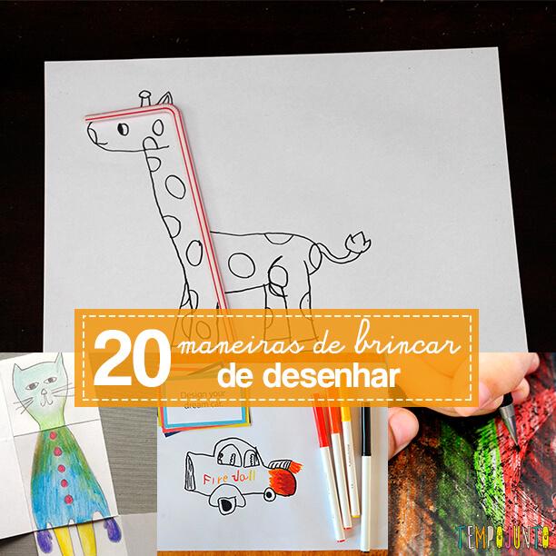 20 maneiras de brincar de desenhar
