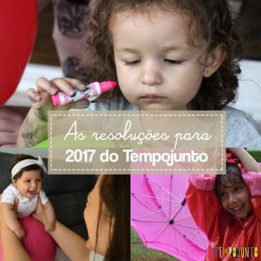 As resoluções para 2017 do Tempojunto