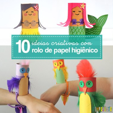 10 Ideias Criativas Para Fazer Brinquedos Com Rolo De Papel