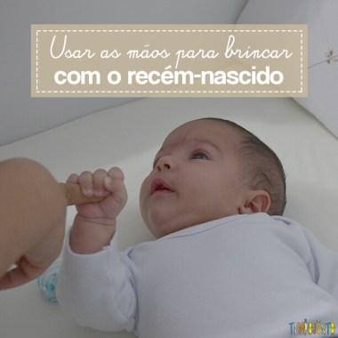 Brincadeira de estímulos para o recém-nascido