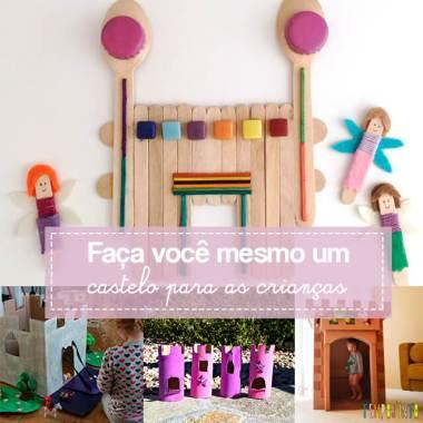 10 maneiras diferentes de criar um castelo para as crianças