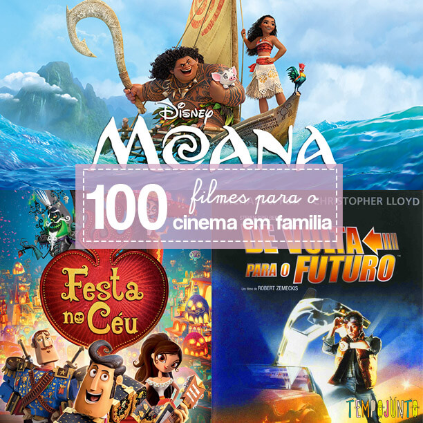 100 filmes que você vai curtir em casa com os filhos