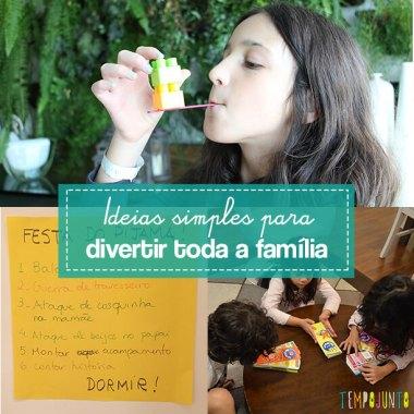 As melhores ideias para brincar com a família