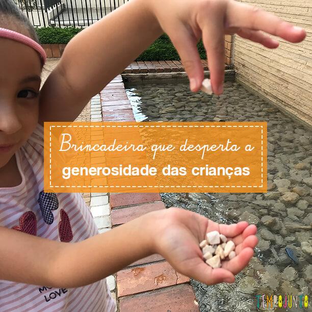 Fonte dos desejos é uma brincadeira livre que trabalha a generosidade
