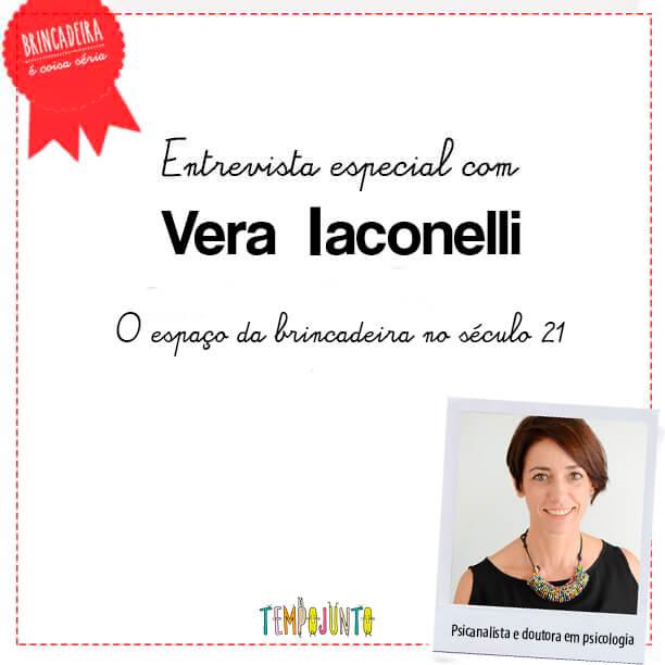 Importância do Brincar: onde a brincadeira se encaixa no Século 21. Entrevista com Vera Iaconelli