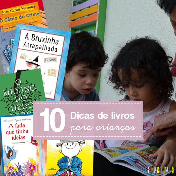 10 dicas de livros clássicos para crianças