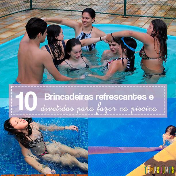 10 brincadeiras para fazer na piscina