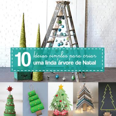 10 ideias para fazer uma árvore de Natal