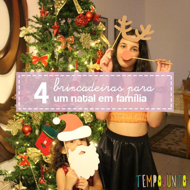 Brincadeiras de natal com a família: 4 ideias