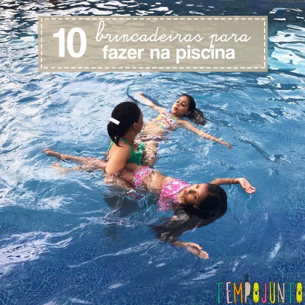 Brincadeiras na piscina para pais e filhos – 10 ideias!