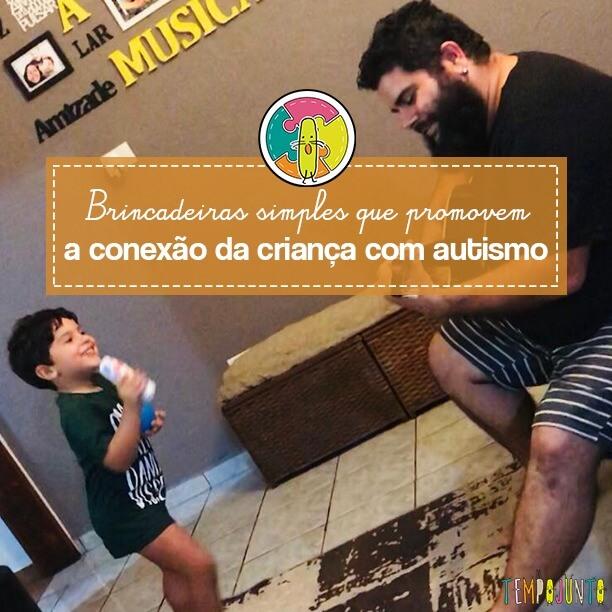 Buscar a conexão é sempre a melhor forma de estimular o desenvolvimento de uma criança
