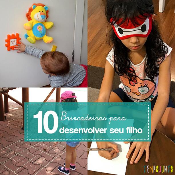 10 brincadeiras para estimular o desenvolvimento do seu filho