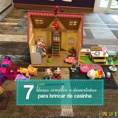 7 formas de brincar de casinha de boneca