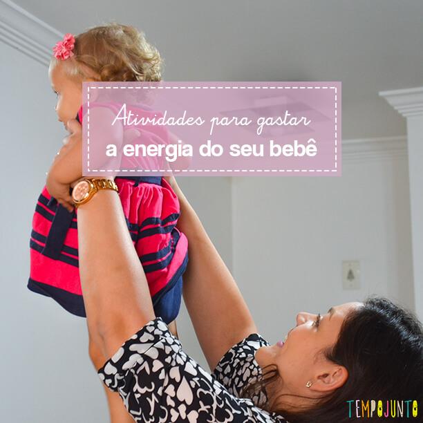 Como gastar a energia do bebê com uma brincadeira simples e divertida