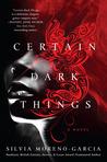 Certain Dark Things by