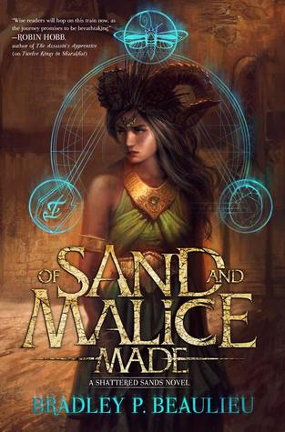 Review: Of Sand and Malice Made by Bradley P. Beaulieu