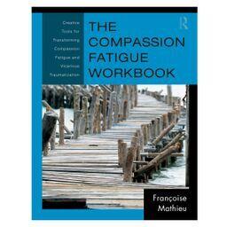 Compassion Fatigue Workbook