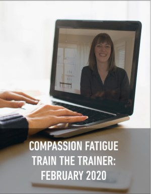 compassion fatigue education educator train the trainer online