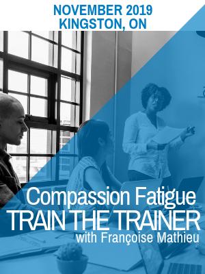 train-the-trainer-compassion-fatigue-francoise-mathieu