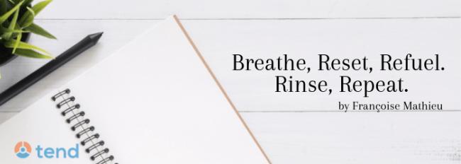 francoise-mathieu-breathe-reset-refuel-self-care-compassion-fatige