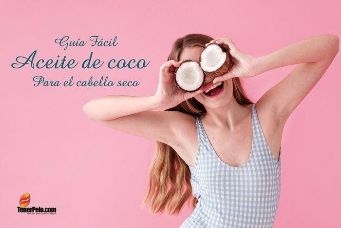 Aceite-de-Coco-para-el-Cabello-seco---Guia-Fácil