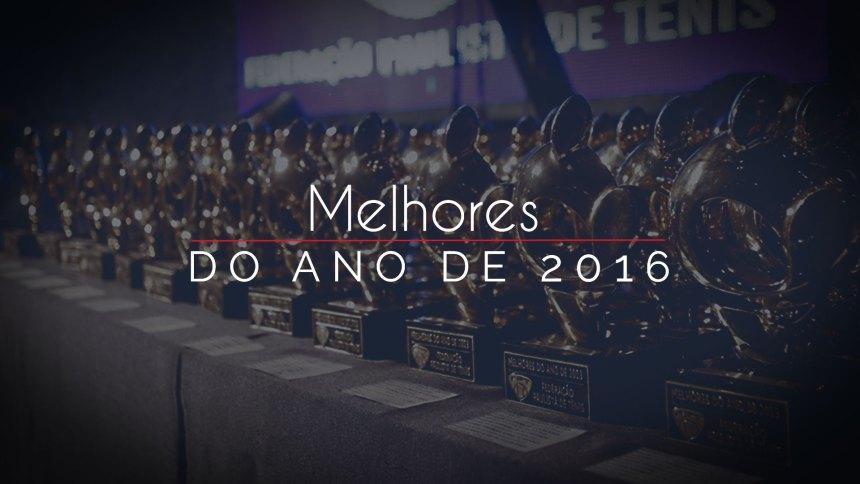 MELHORES DO ANO 2016 – QUADRO DE HONRA