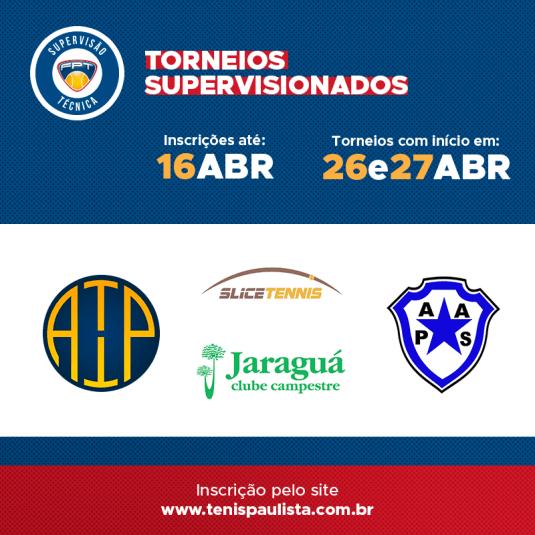 TORNEIOS SUPERVISIONADOS | INSCRIÇÕES ATÉ 16 DE ABRIL