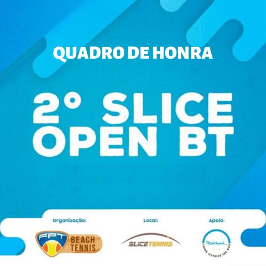 QUADRO DE HONRA – 2º SLICE OPEN DE BEACH TENNIS