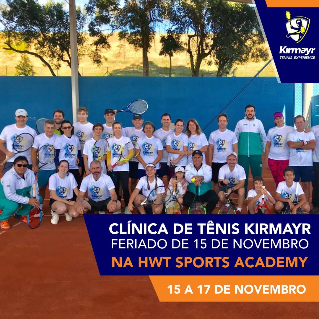 CLÍNICA DE TÊNIS KIRMAYR – FERIADO DE 15 DE NOVEMBRO