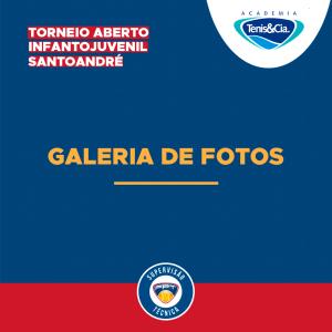 GALERIA DE FOTOS – TORNEIO ABERTO INFANTOJUVENIL SANTO ANDRÉ