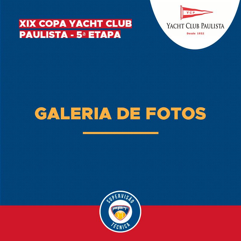 GALERIA DE FOTOS – XIX COPA YACHT CLUB PAULISTA – 5ª ETAPA