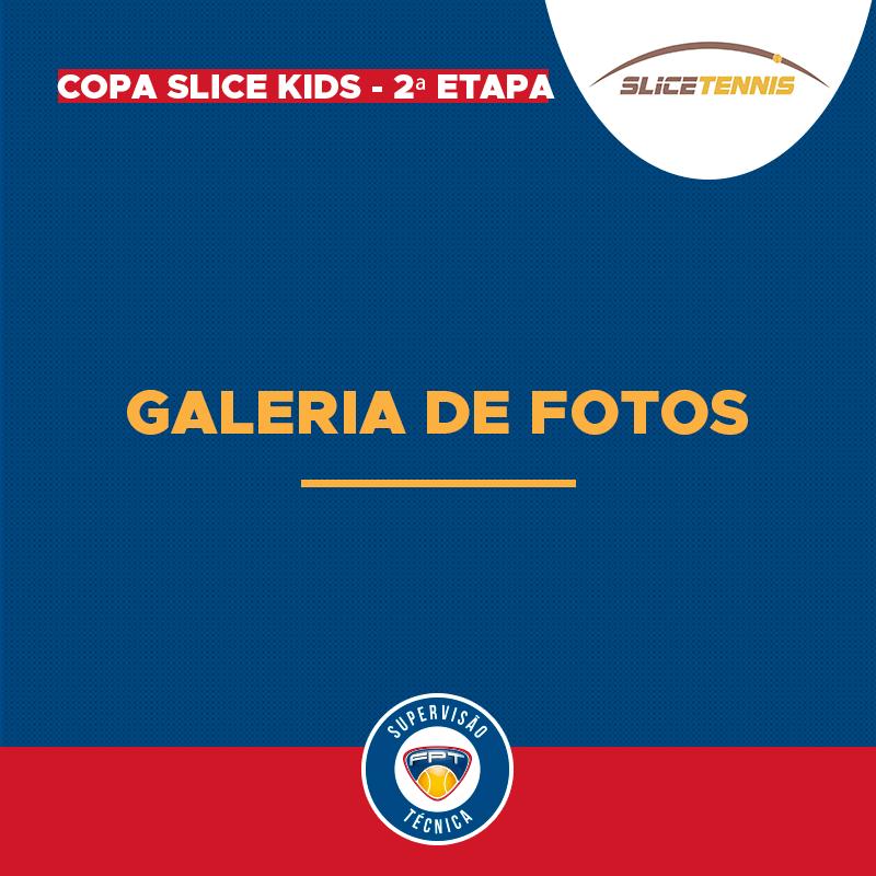 GALERIA DE FOTOS – COPA SLICE KIDS 2ª ETAPA