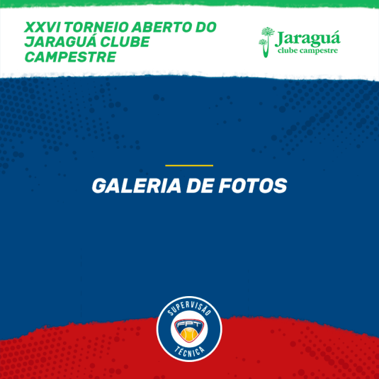 GALERIA DE FOTOS – XXVI TORNEIO ABERTO DO JARAGUÁ CLUBE CAMPESTRE
