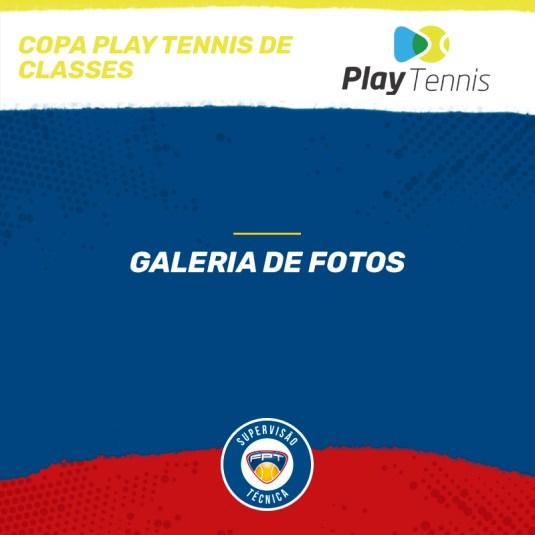 COPA PLAY TENNIS DE CLASSES – QUADRO DE HONRA E GALERIA DE FOTOS
