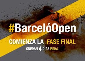 OPEN BARCELÓ – COMIENZA LA FASE FINAL