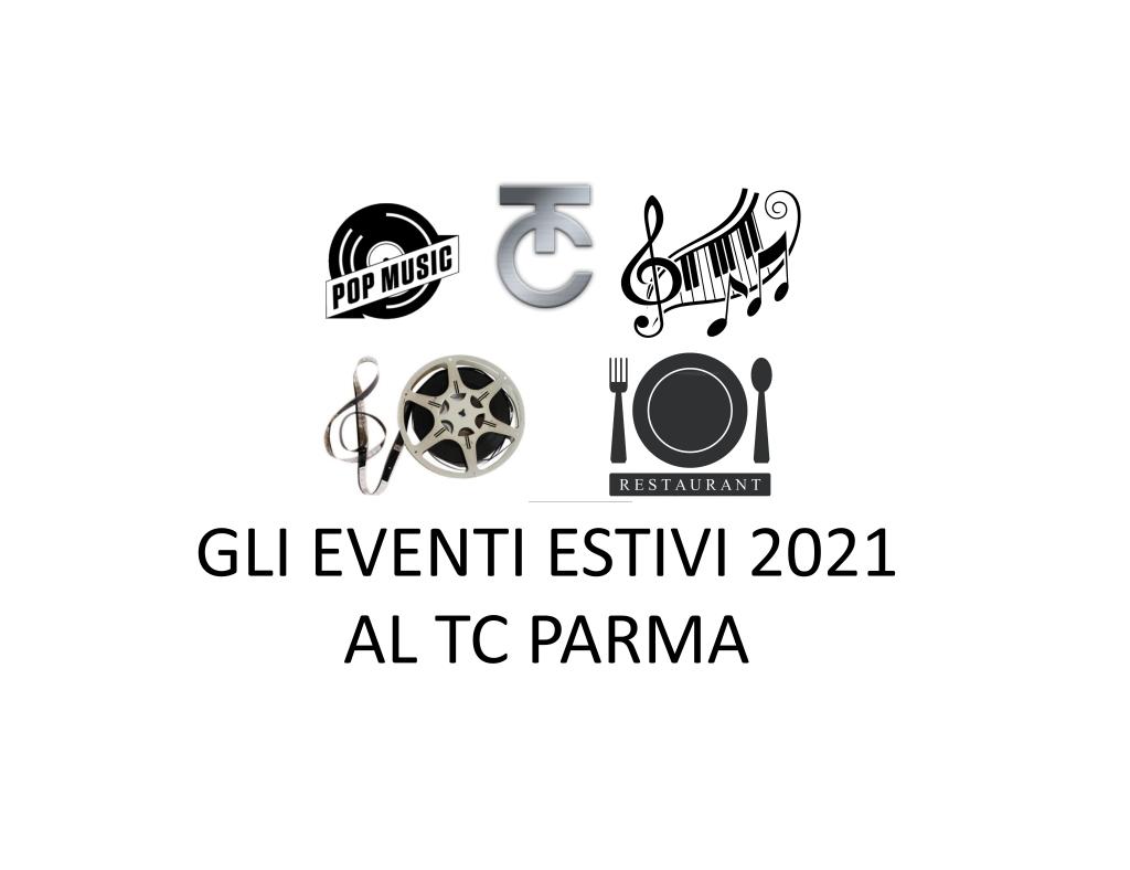 GLI EVENTI ESTIVI 2021 AL TC PARMA