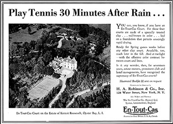 A print advert from a US magazine in 1918 advertising En Tout Cas tennis courts.