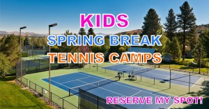 Spring Break Tennis Camps Reno NV